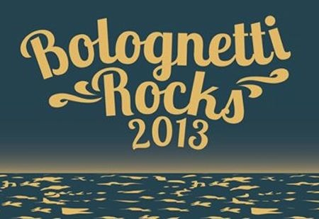BOLOGNETTI ROCKS 2013