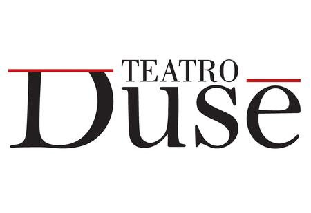 STAGIONE 2015-2016 DEL TEATRO DUSE