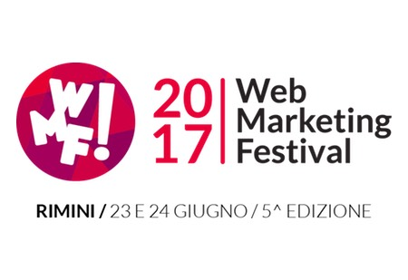 WEB MARKETING FESTIVAL AL PALACONGRESSI DI RIMINI