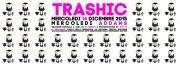 TRASHIC | 16 12 15 | MERCOLEDI ADDAMS