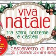 VIVA NATALE A CASTELVETRO TRA SOGNI, BOTTEGHE E CASTELLI