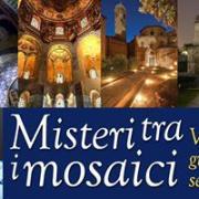 MISTERI TRA I MOSAICI, VISITA GUIDATA SERALE